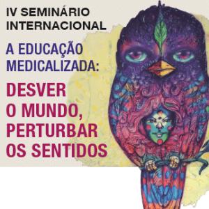 iv seminario internacional medicalizacao